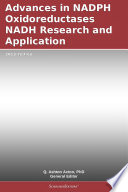 Advances in NADPH Oxidoreductases NADH Research and Application  2012 Edition