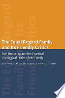 The Equal Regard Family and Its Friendly Critics Book