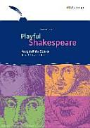 Playful Shakespeare