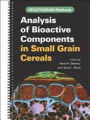 Analysis of Bioactive Components in Small Grain Cereals