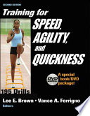 """Training for Speed, Agility, and Quickness"" by Lee E. Brown, Vance Ferrigno"