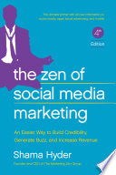 """The Zen of Social Media Marketing: An Easier Way to Build Credibility, Generate Buzz, and Increase Revenue"" by Shama Hyder, Chris Brogan"