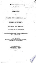 A Treatise Of Plane And Spherical Trigonometry In Theory And Practice