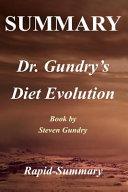 Summary - Dr. Gundry's Diet Evolution