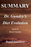Summary - Dr. Gundry's Diet Evolution