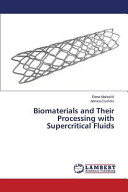 Biomaterials and Their Processing with Supercritical Fluids