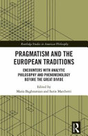 Pragmatism And The European Traditions PDF