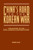 China s Road to the Korean War