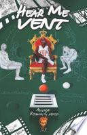 Hear Me Vent Book PDF