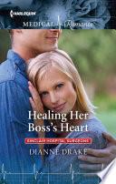 Healing Her Boss S Heart