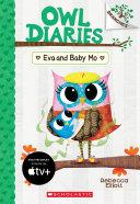Eva and Baby Mo: A Branches Book (Owl Diaries #10) Pdf/ePub eBook