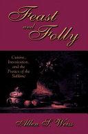 Feast and Folly
