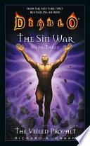 Diablo  The Sin War  3  The Veiled Prophet