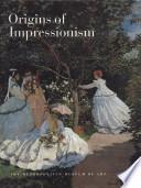 Read Online Origins of Impressionism For Free