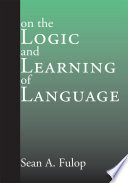 On the Logic and Learning of Language