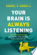 Your Brain Is Always Listening