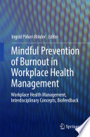 Mindful Prevention of Burnout in Workplace Health Management Book
