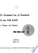 An Annotated List Of Periodicals On The Far East For Teachers And Librarians