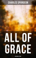 All of Grace (Religious Study) Pdf/ePub eBook