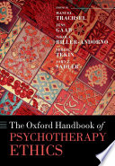 The Oxford Handbook of Psychotherapy Ethics