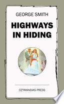 Download Highways in Hiding Epub