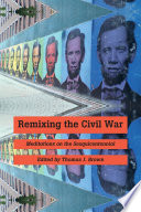 Remixing the Civil War