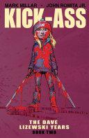 Kick-Ass: The Dave Lizewski Years Book 2