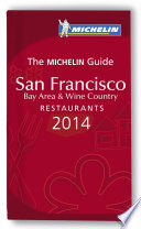 MICHELIN Guide San Francisco Bay Area & Wine Country 2014