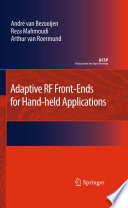 Adaptive RF Front Ends for Hand held Applications