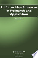Sulfur Acids   Advances in Research and Application  2013 Edition