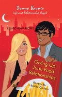 Giving Up Junk Food Relationships