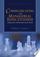 """""""Communicating for Managerial Effectiveness: Problems, Strategies, Solutions"""" by Phillip G. Clampitt"""