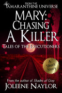 Mary: Chasing a Killer (Tales of the Executioners)