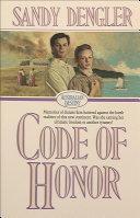 Code of Honor (Australian Destiny Book #1)