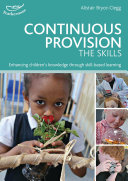 Continuous Provision: The Skills