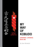 My Way of Kobudo