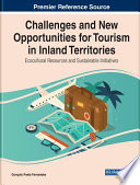 Challenges and New Opportunities for Tourism in Inland Territories: Ecocultural Resources and Sustainable Initiatives