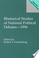Rhetorical Studies Of National Political Debates 1996