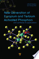 New Generation of Europium  and Terbium Activated Phosphors