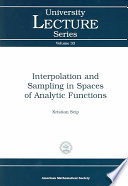 Interpolation and Sampling in Spaces of Analytic Functions