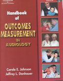 Handbook of Outcomes Measurement in Audiology