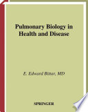 Pulmonary Biology in Health and Disease Book