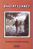 Bävertecknet - Elizabeth George Speare - Google Books