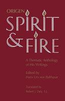 Origen, Spirit and Fire