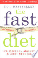 The Fast Diet - The Original 5:2 Diet Revised and Updated