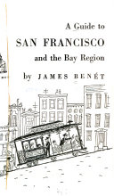 A Guide to San Francisco and the Bay Region