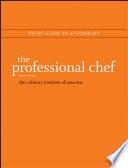 Study Guide to accompany The Professional Chef  9e