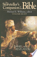 The Storyteller S Companion To The Bible Volume 8 Daniel And Revelation