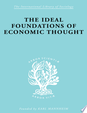 Free Download The Ideal Foundations of Economic Thought PDF - Writers Club