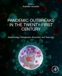 Pandemic Outbreaks in the Twenty First Century